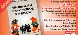 Ciclo de palestras do Trabalhador começa hoje com lançamento de livro sobre assédio