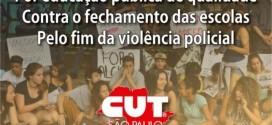 CUT São Paulo cria comitês de apoio contra fechamento de escolas