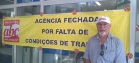 Sindicato fecha duas agências sem condições de trabalho adequadas