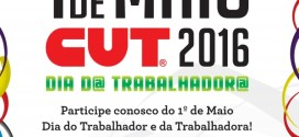1º de Maio da CUT: confira a agenda de mobilizações pelo Brasil. E participe!