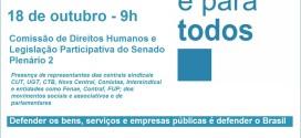"""Campanha """"Se é público, é para todos"""" será lançada dia 18 no Congresso Nacional"""