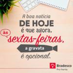 coe-bradesco-conquista-gravata-opcional-as-sextas-feiras_3db12b146aed83b39da633a0f466806e