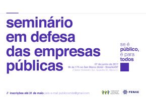 Confira programação do seminário Em Defesa das Empresas Públicas; inscrições estão abertas